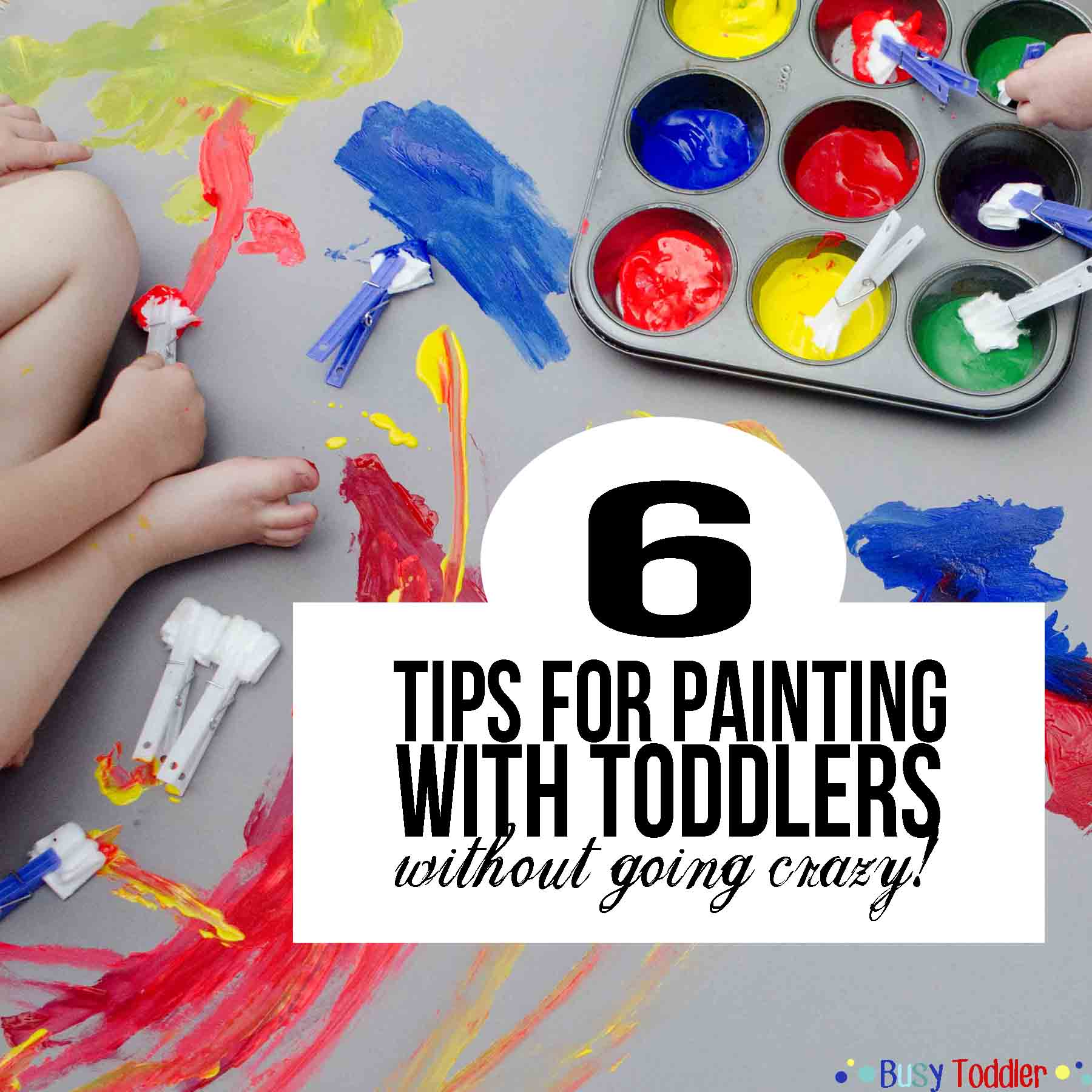 Tips & Tricks for Painting with Toddlers