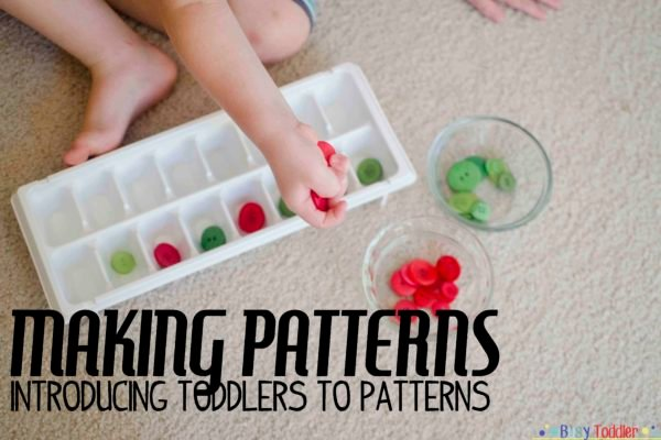 MAKING PATTERNS: Introducing toddlers to patterns