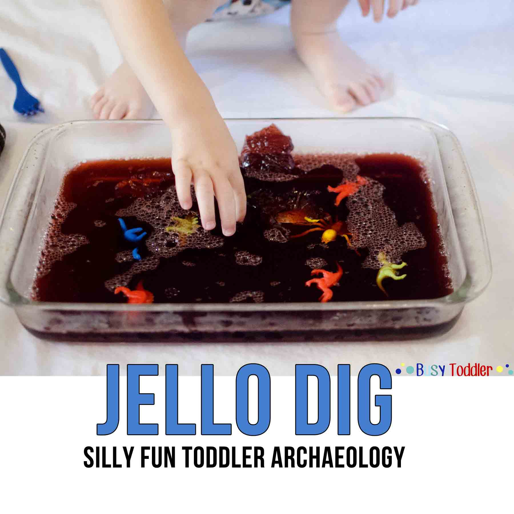 Jello Dig: Messy Sensory Excavating
