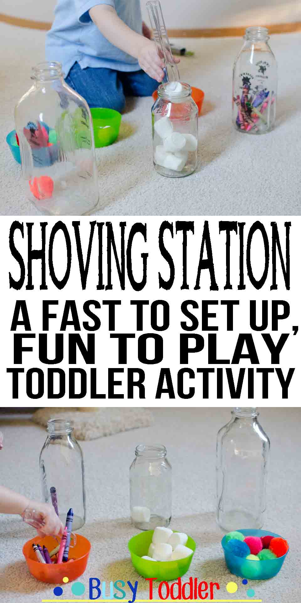 Shoving Station: a fast to set up, fun to play toddler activity
