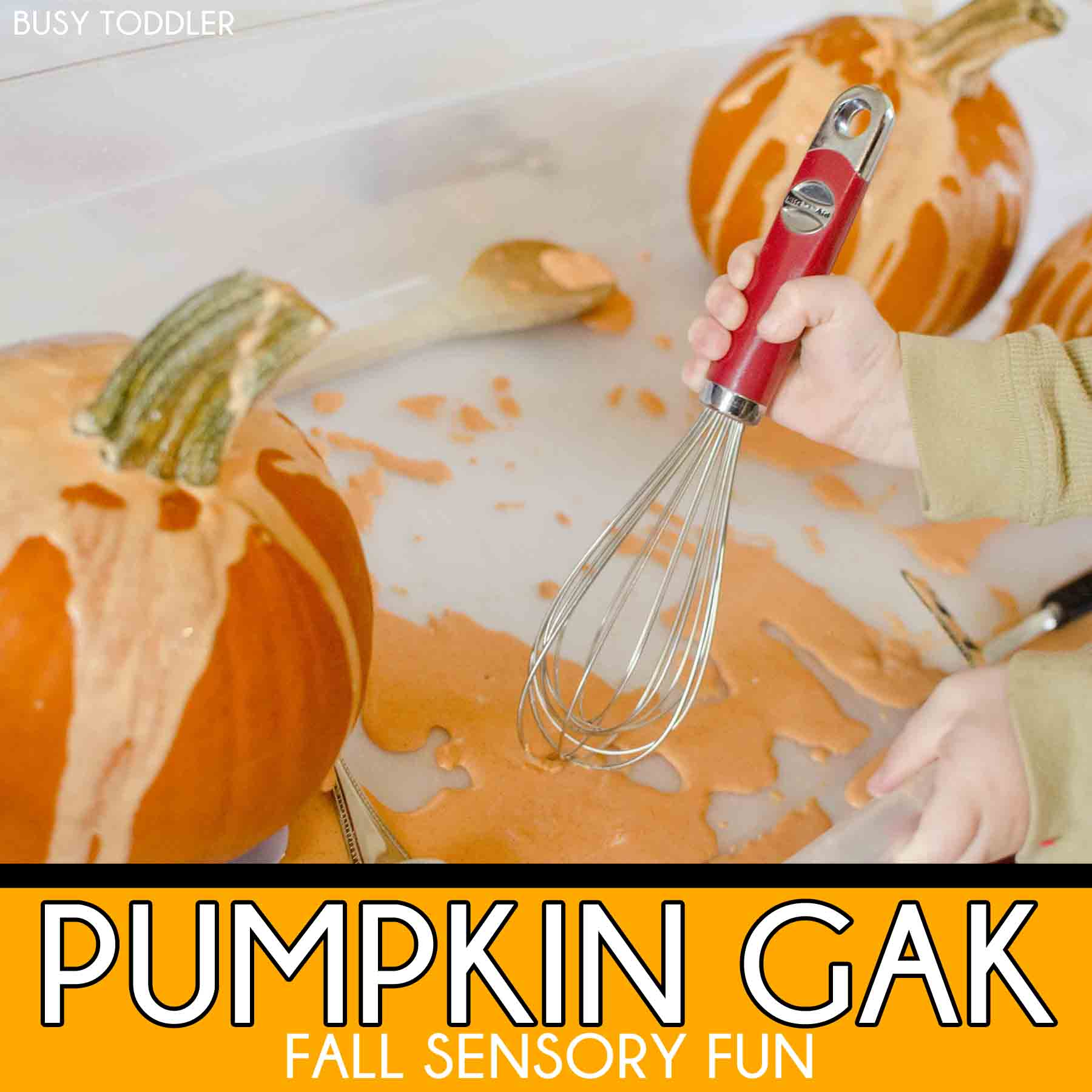 PUMPKIN GAK: a fun fall sensory activity; easy toddler activity