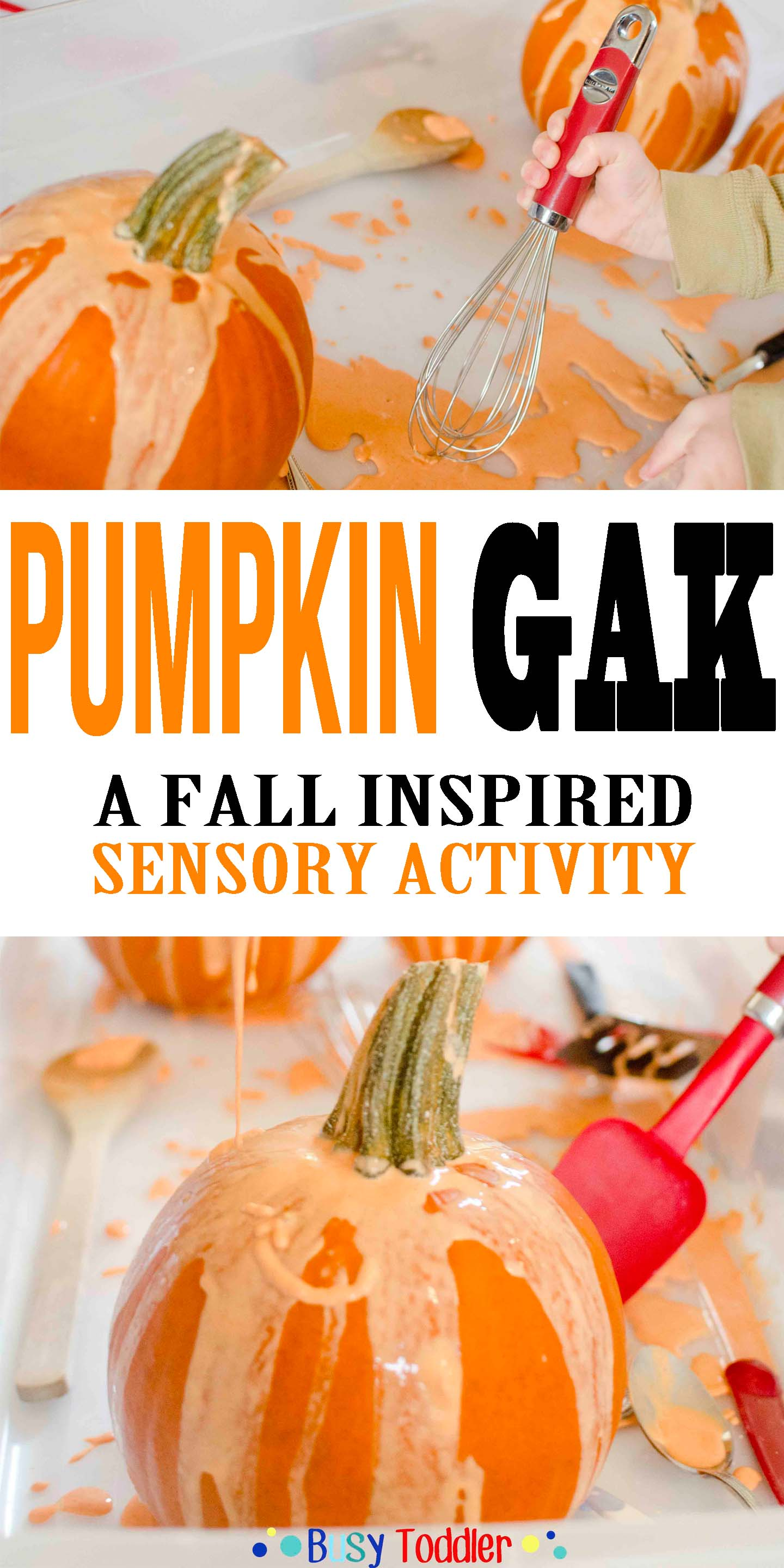 Pumpkin Gak: A fall inspired sensory activity