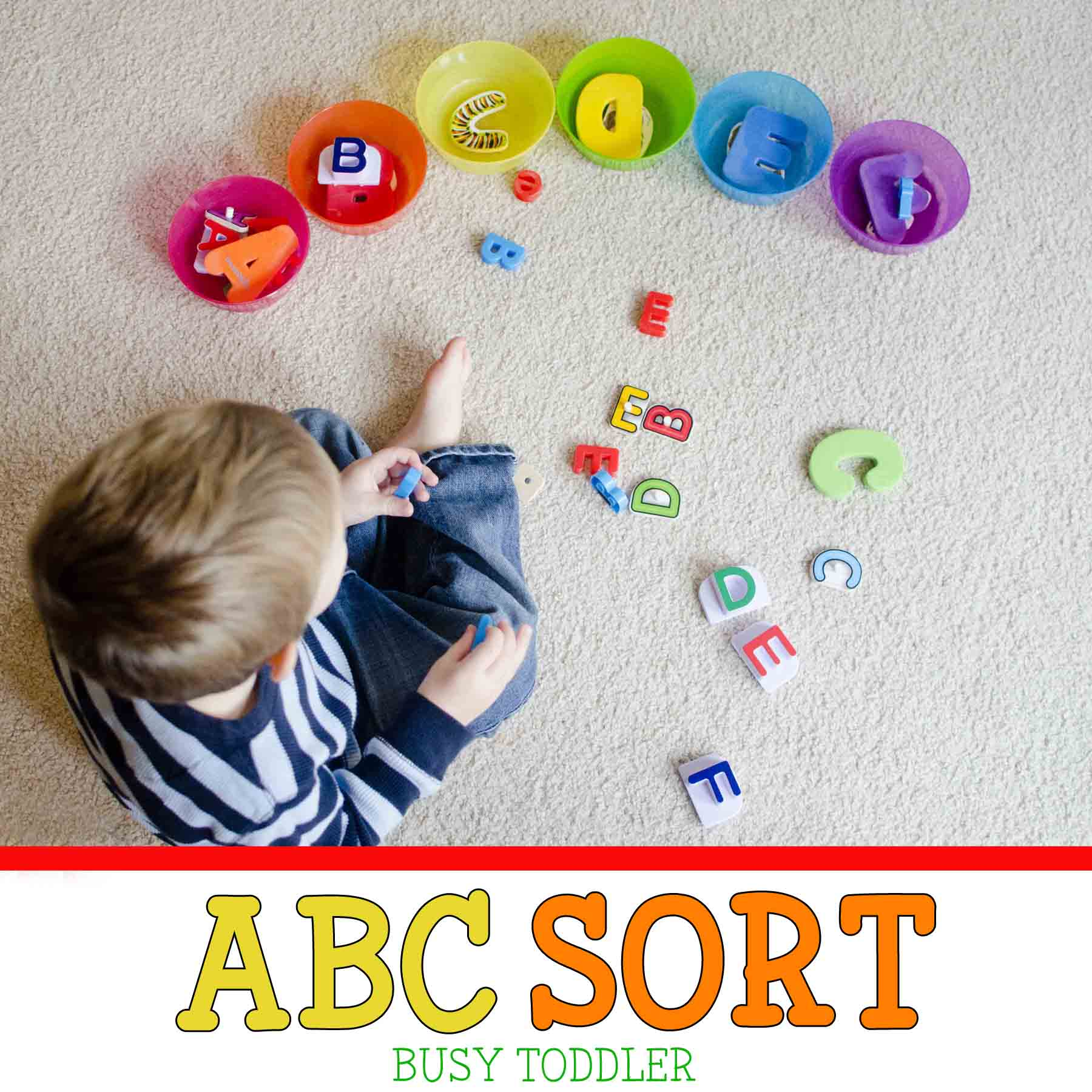 ABC Sort: Toddler Literacy Activity - Busy Toddler