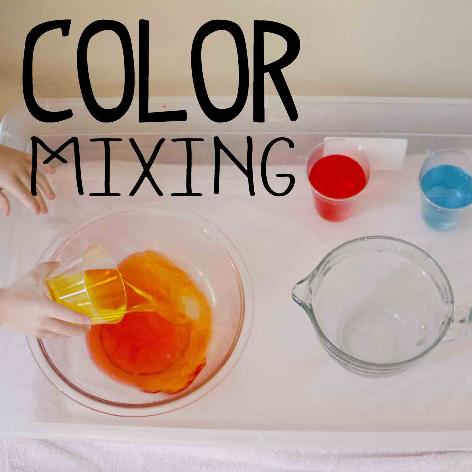 color mixing toddler science