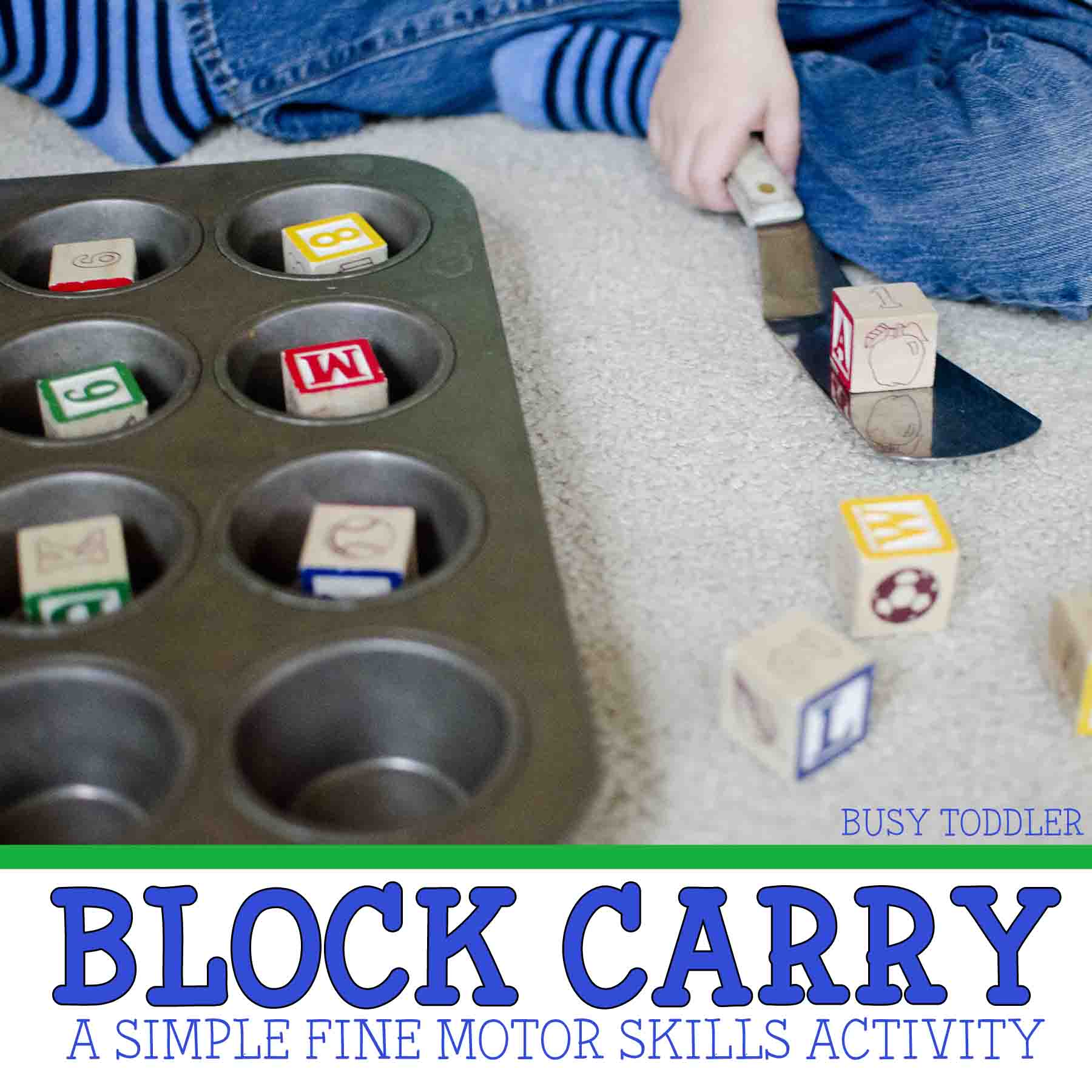 BLOCK CARRY:  A simple fine motor skills activity for toddlers; easy toddler activity