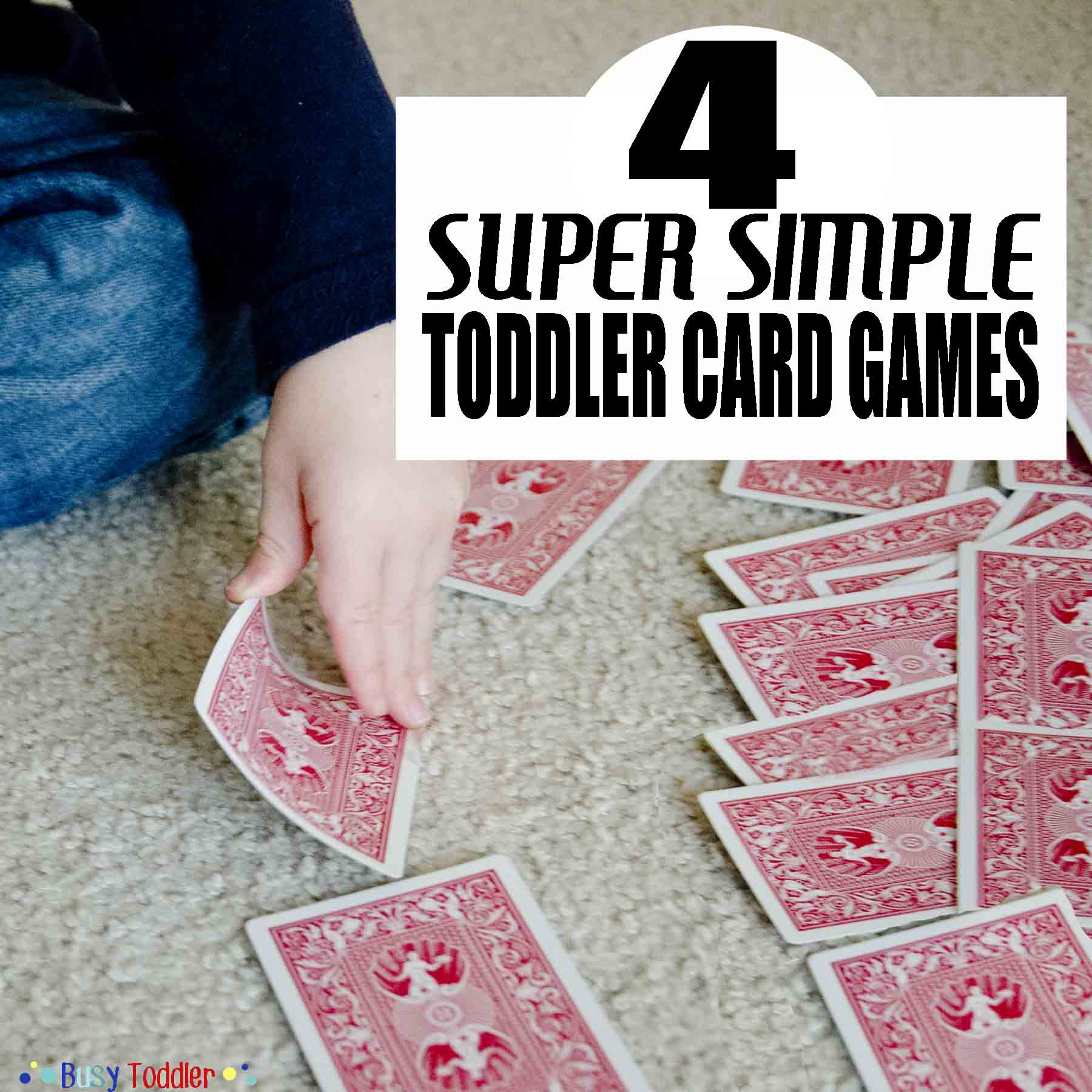 TODDLER CARD GAMES: Four simple card games for toddlers to play