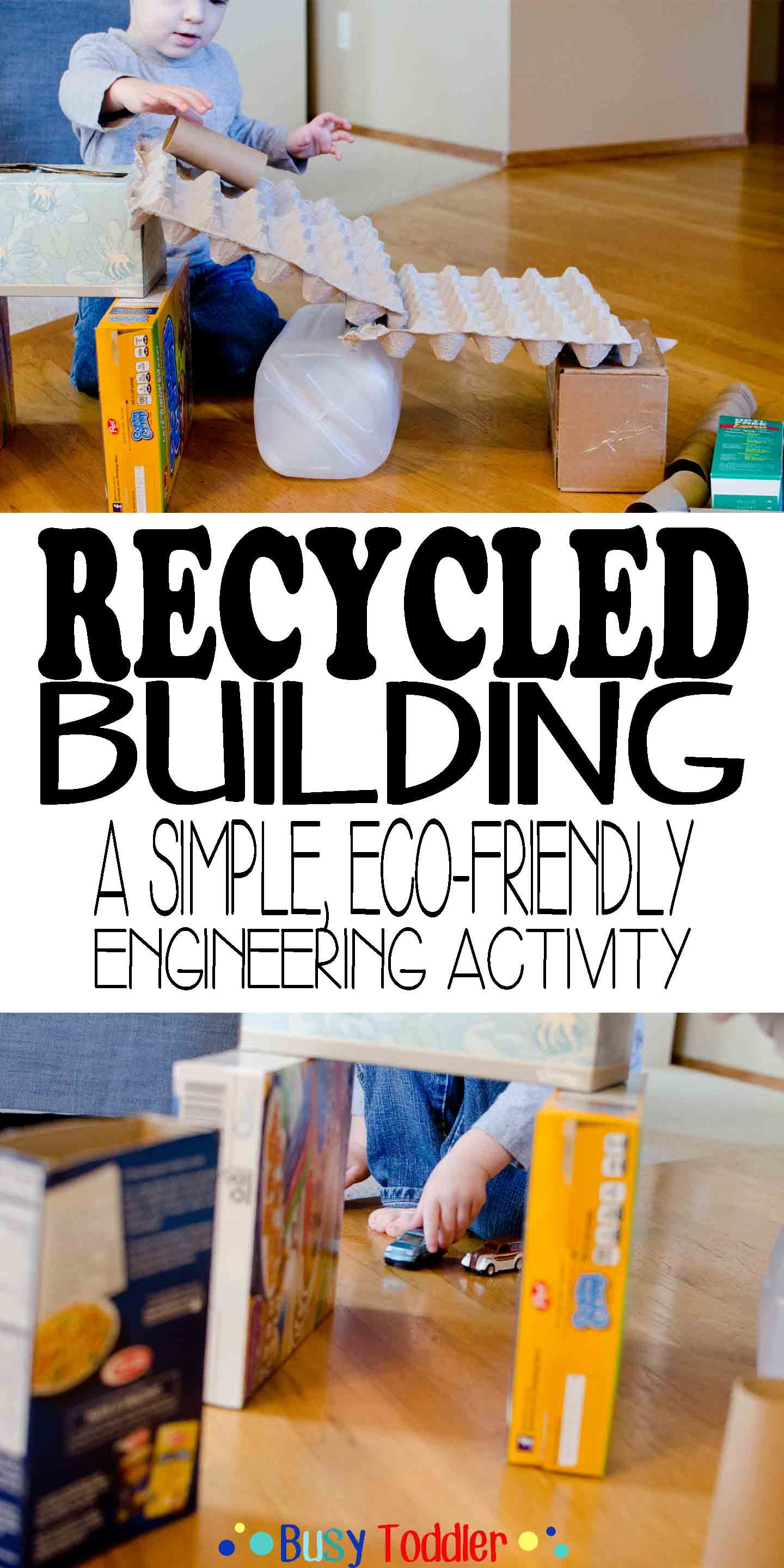 Recycled Building STEM Activity - Busy Toddler