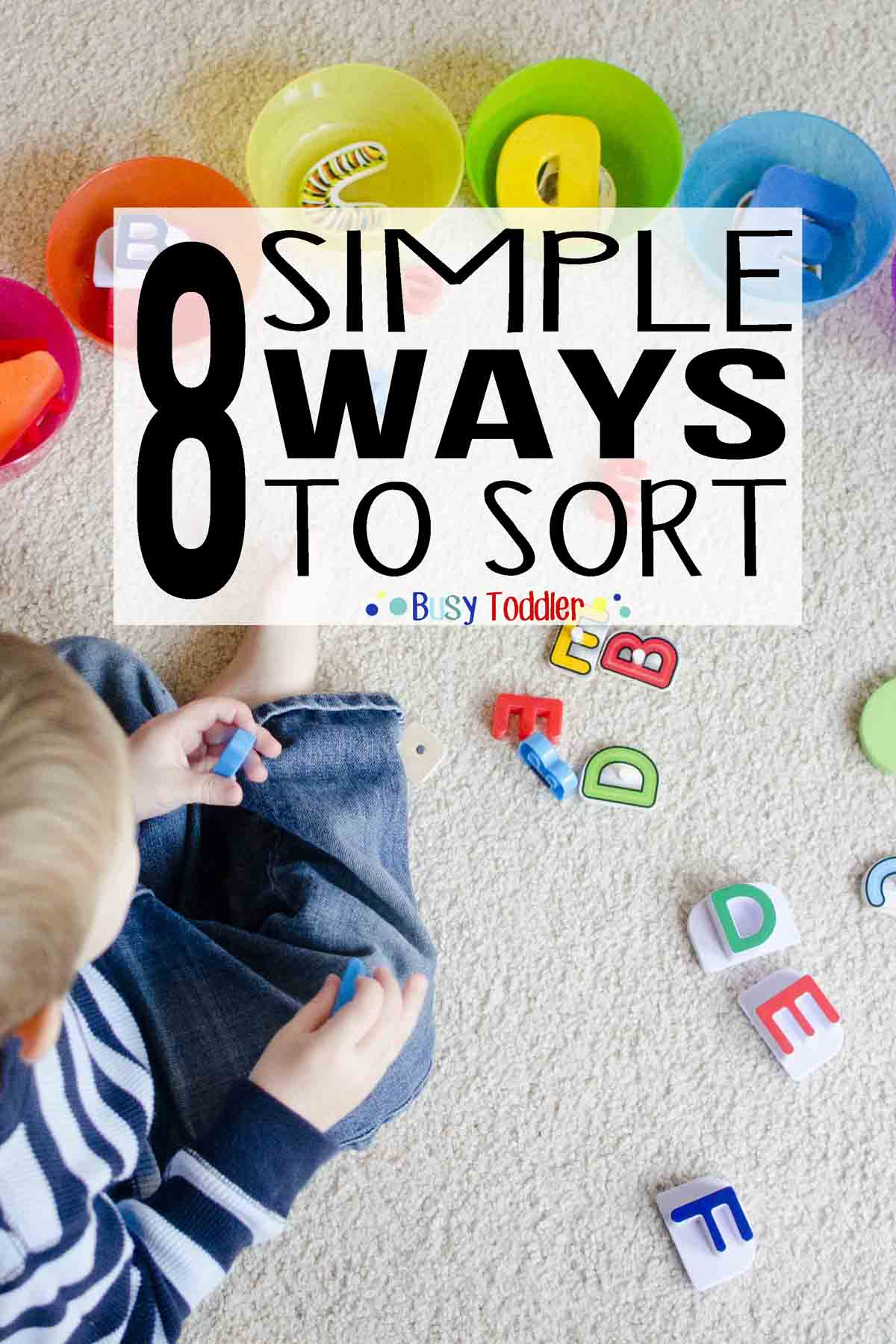 8 SIMPLE SORTING ACTIVITIES: Easy ways to sort with toddlers