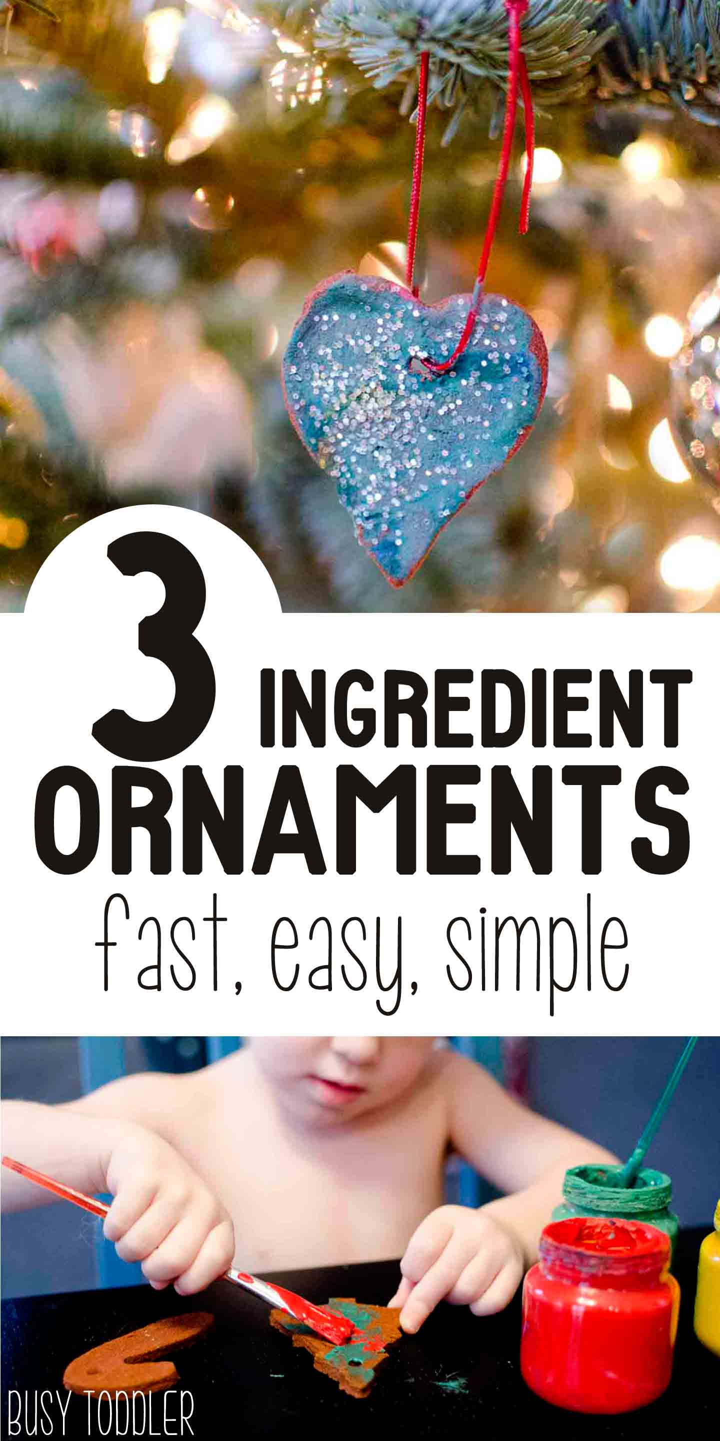 EASY CHRISTMAS ORNAMENTS: A perfect quick toddle Christmas activity! Making ornaments is so easy with this three ingredient recipe!