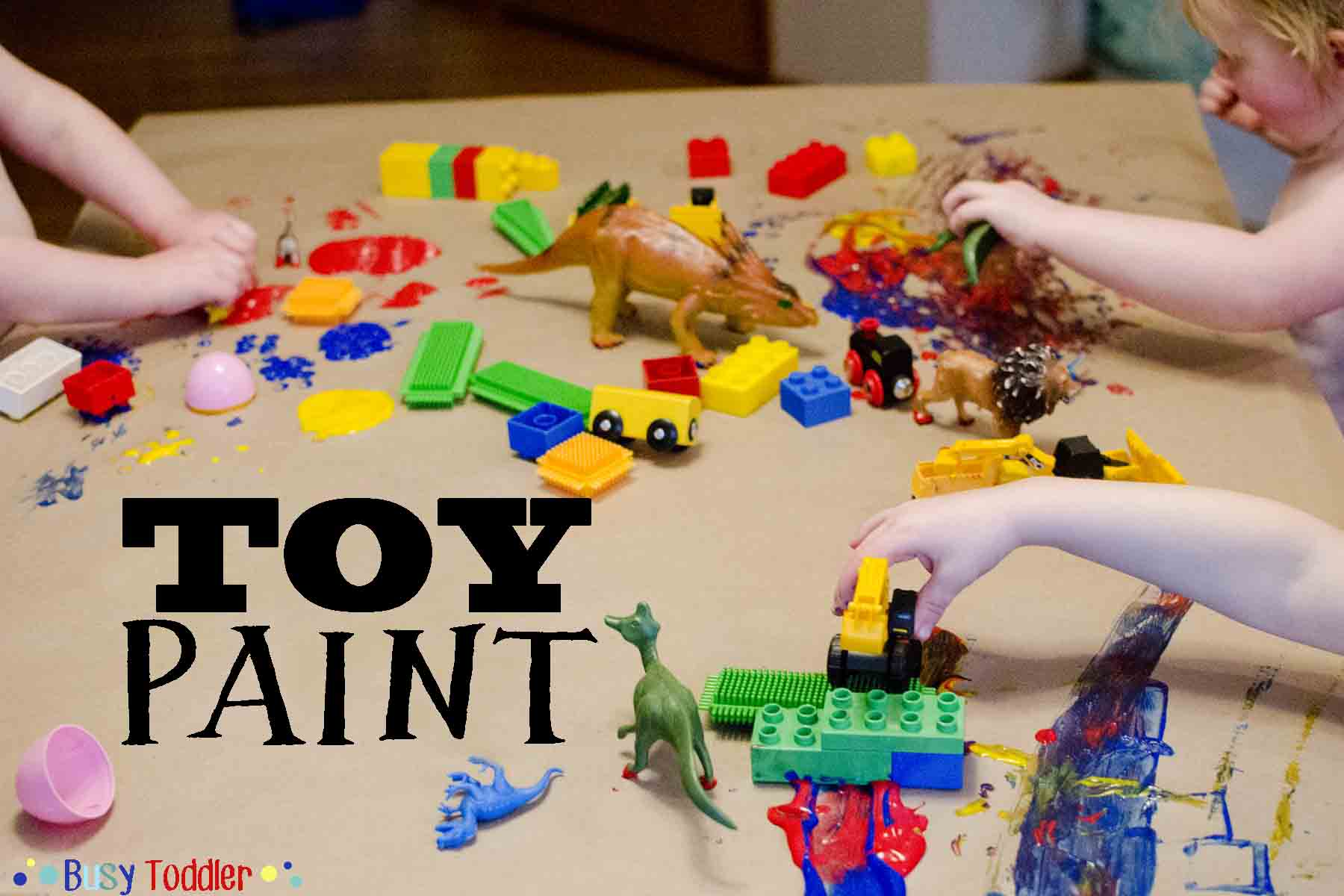 Toy paint messy art activity busy toddler Fun painting ideas for toddlers