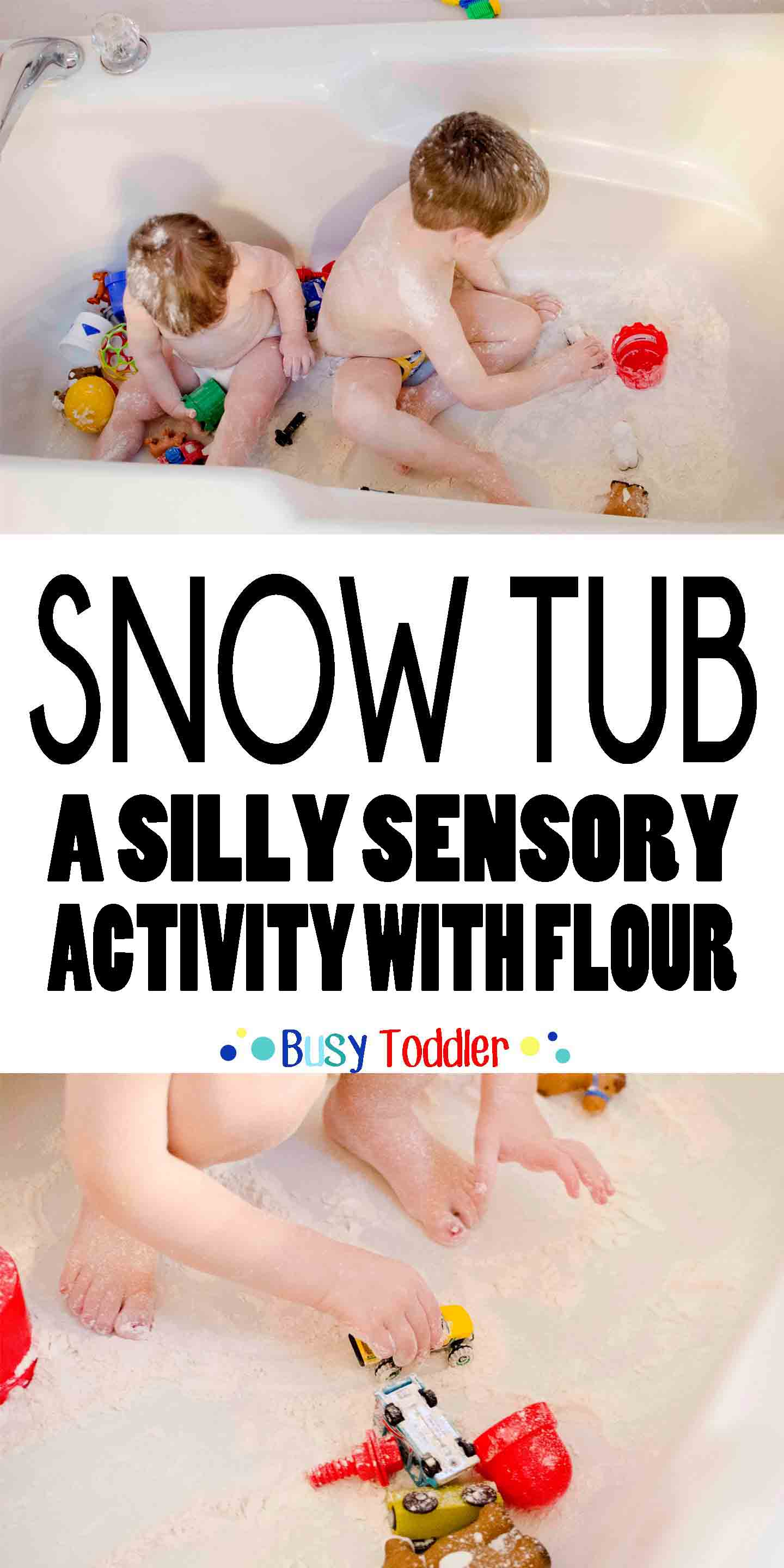 SNOW TUB: A silly toddler activity with flour