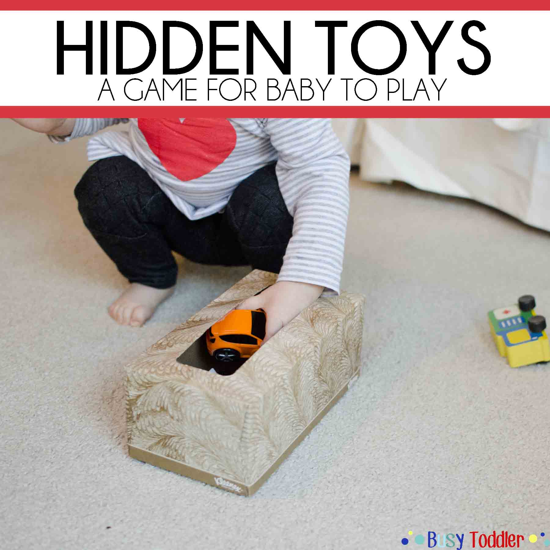 HIDDEN TOYS: a simple to set up baby activity