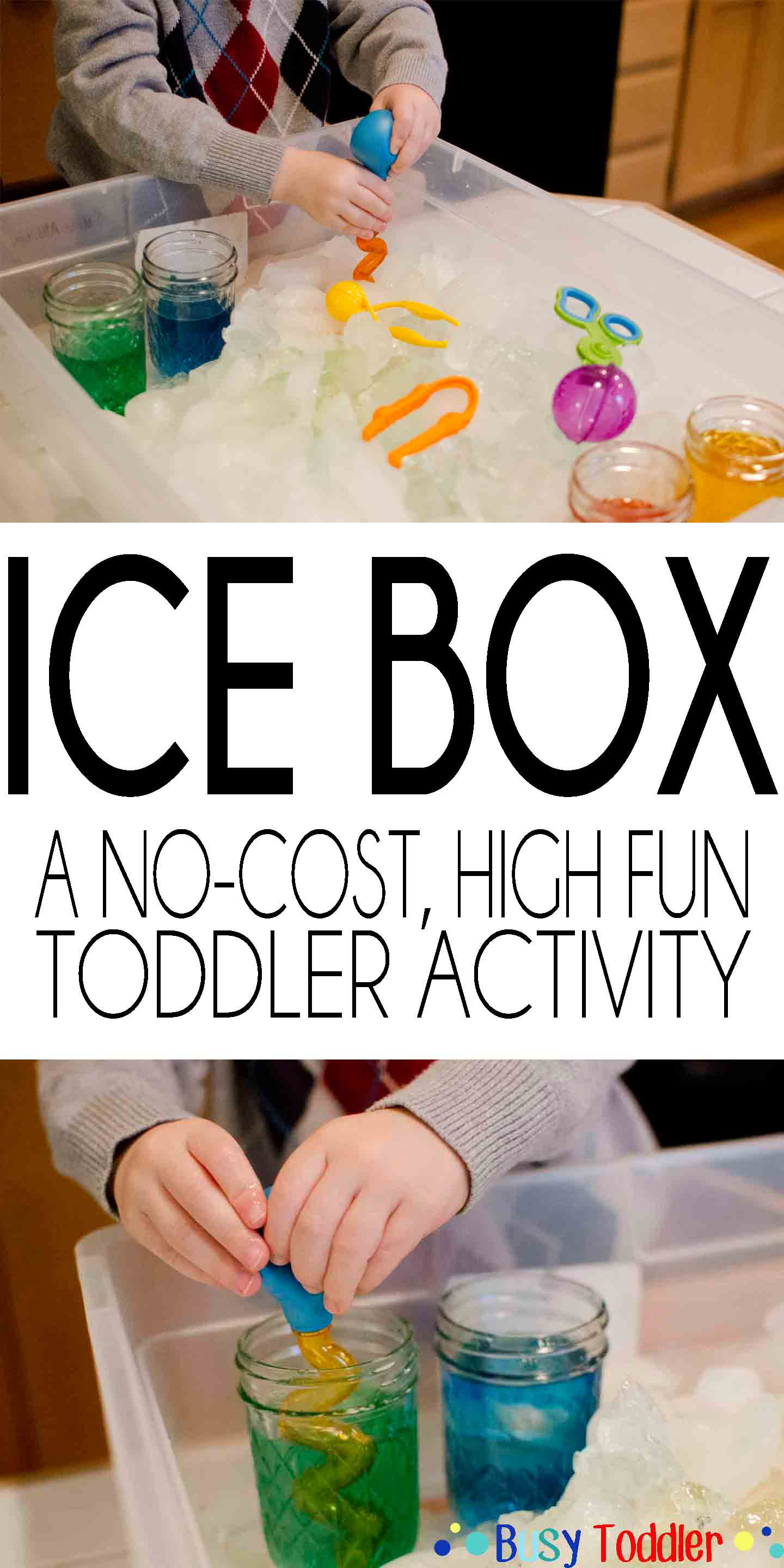 ICE BOX: A no cost, high fun toddler activity