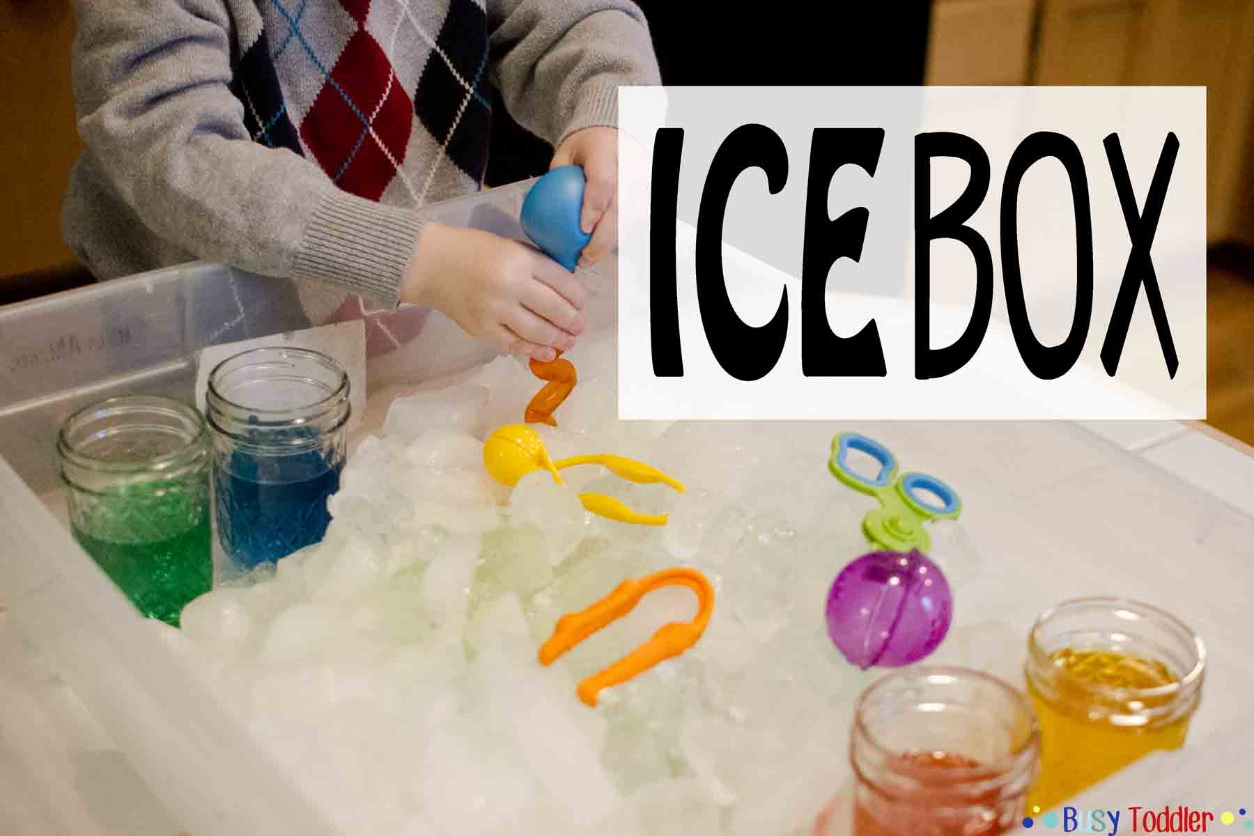 ICE BOX: A no cost toddler activity