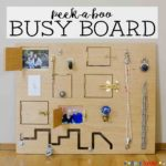 Toddler Busy Board: Peek-a-Boo Edition