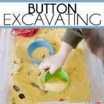 Button Excavating: A digging sensory activity