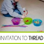 Invitation to Thread: Fine Motor Skills