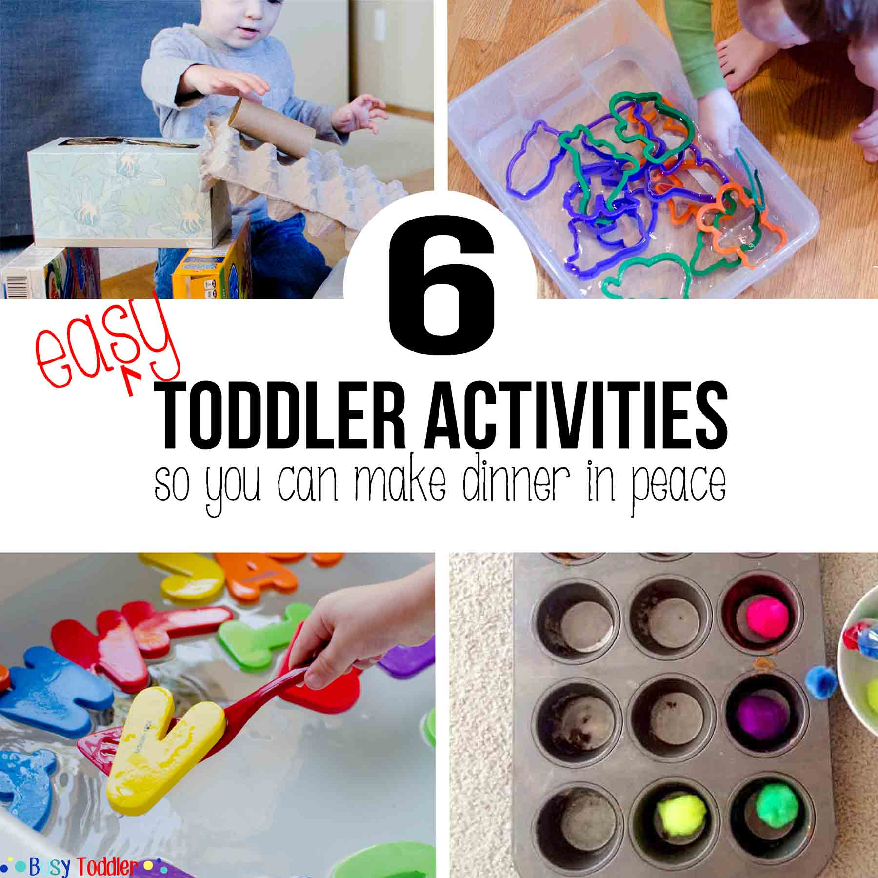 EASY ACTIVITIES: 6 quick toddler activities so you can make dinner in peace
