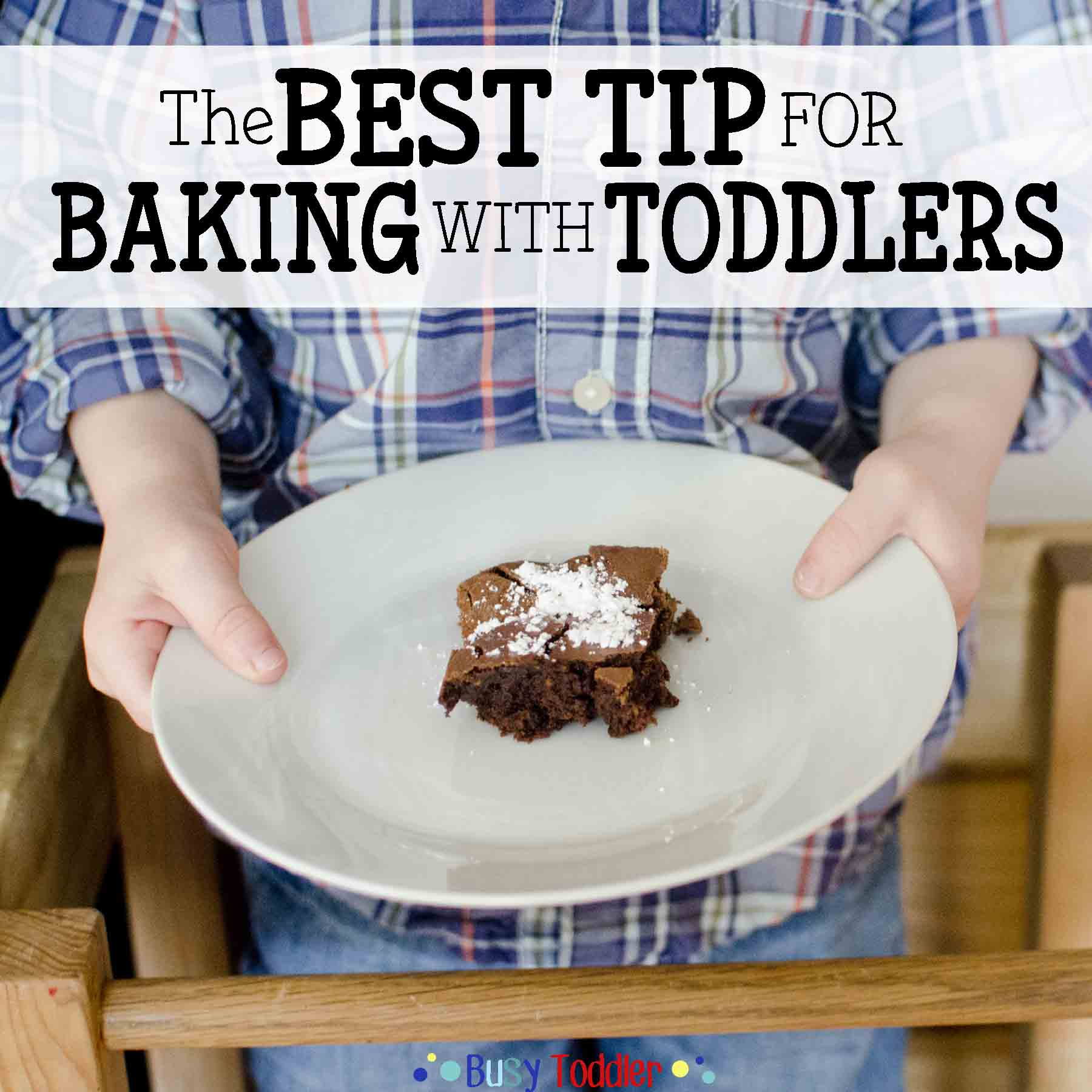 BAKING WITH TODDLERS: A fantastic tip to help make baking with little ones a success.