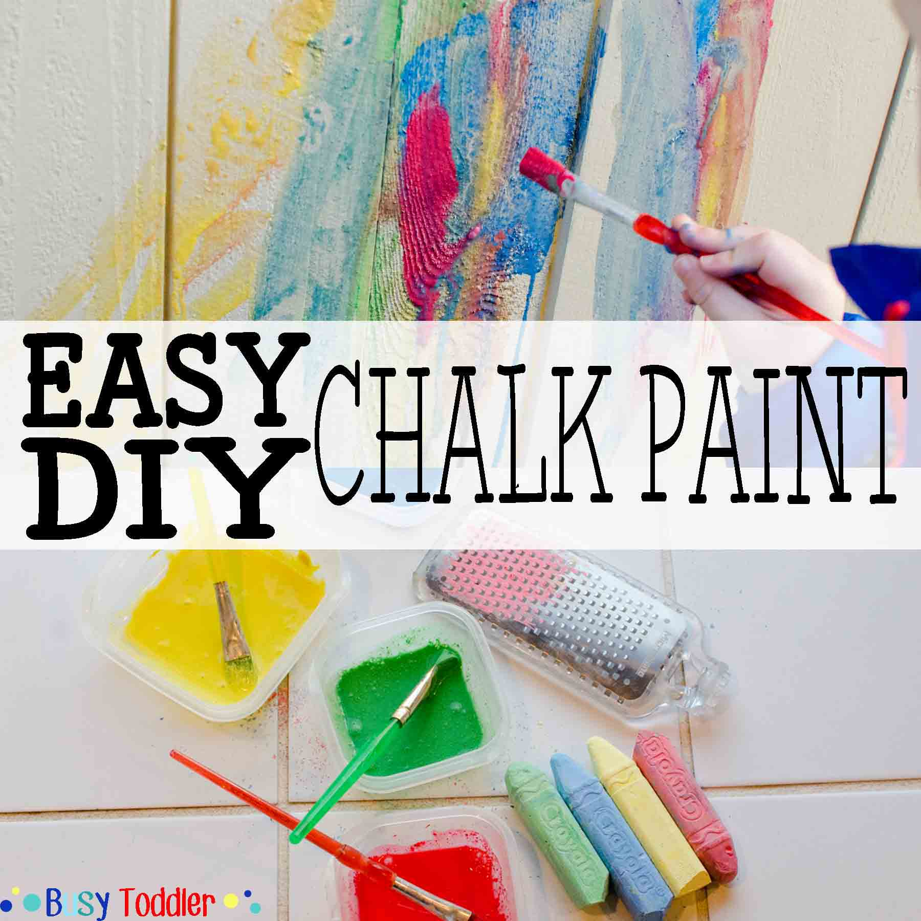 Easy Diy Chalk Paint Busy Toddler