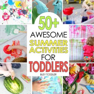 50+ Awesome Summer Activities for Toddlers