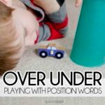 Position Words: The Over Under Game