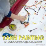Yarn Painting: Outdoor Process Art