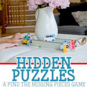 Puzzle Hide and Seek: Play a fun hidden puzzles game with toddlers and preschoolers; add a fun, easy element to traditional puzzle play; easy indoor activity
