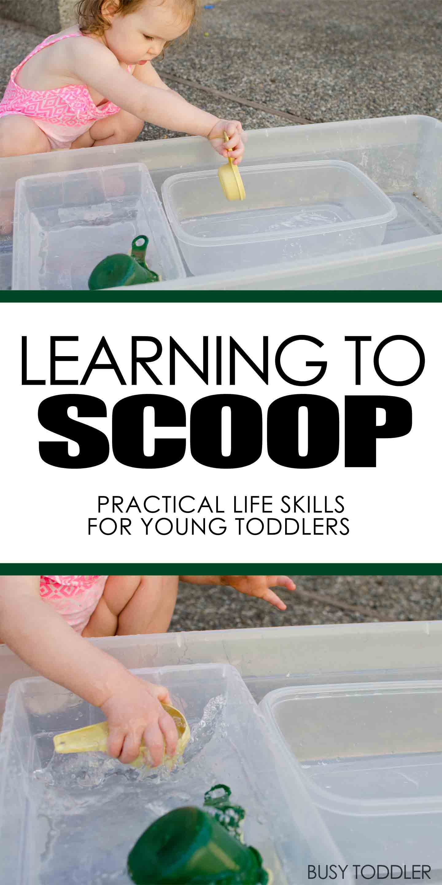 LEARNING TO SCOOP: A fun life skills activity for young toddlers; water activity with young toddlers; fun outdoor activity