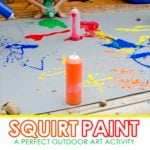 Squirt Paint Process Art