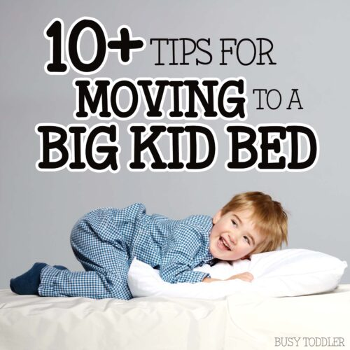 TIPS FOR TRANSITIONING TO A BIG KID BED: Check out these 10+ tips on moving from crib to bed