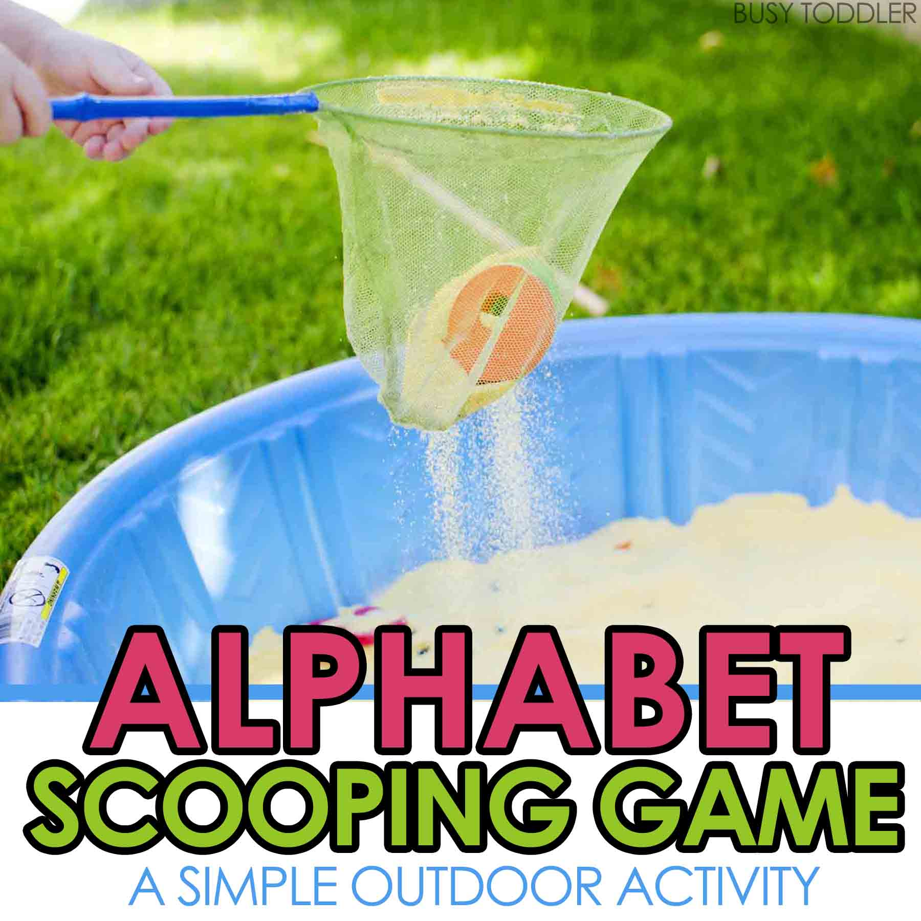 ALPHABET SCOOPING GAME: A fun sensory and literacy activity for toddlers and preschoolers. An easy outdoor activity. Set up this ABC game for your toddler!