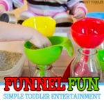 Funnel Fun: Simple Toddler Entertainment