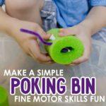 Poking Bin: Fine Motor Skills Fun