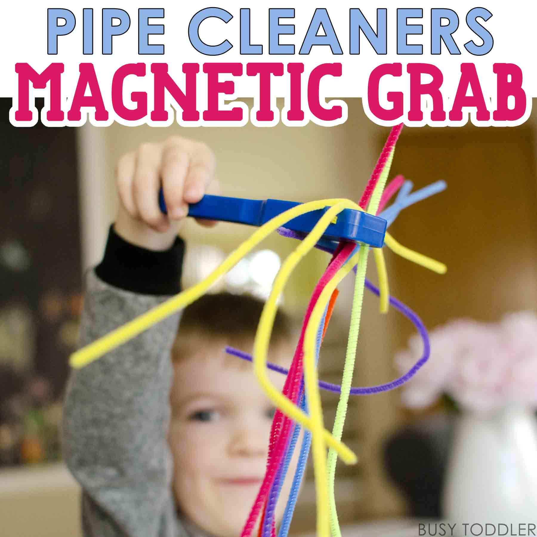 PIPE CLEANERS MAGNETIC GRAB: You've got to try this simple activity using magnets and pipe cleaners. An easy indoor activity for toddlers and preschoolers. It's perfect for a quick idea on a rainy day!
