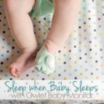 Sleep when Baby Sleeps with Owlet
