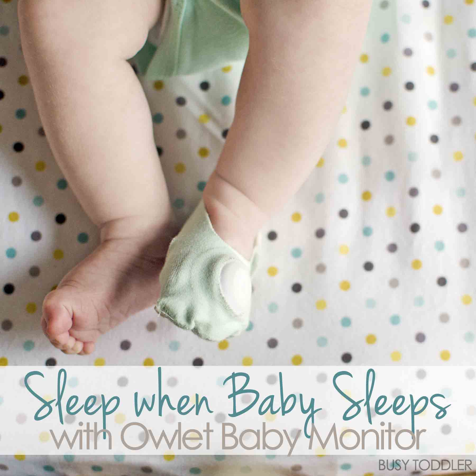 SLEEP WHEN BABY SLEEPS with Owlet Baby Monitor: This game changing monitor is more than just a fancy sock for baby; baby monitor; baby device; newborn care; newborn sleep #sponsored