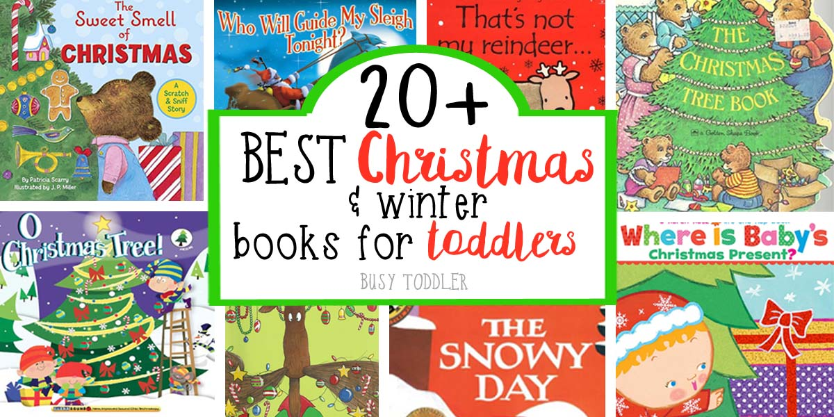 BEST CHRISTMAS BOOKS FOR TODDLERS: Check out this list of 20+ Christmas Books for Toddlers; winter books for toddlers; holiday books for toddlers