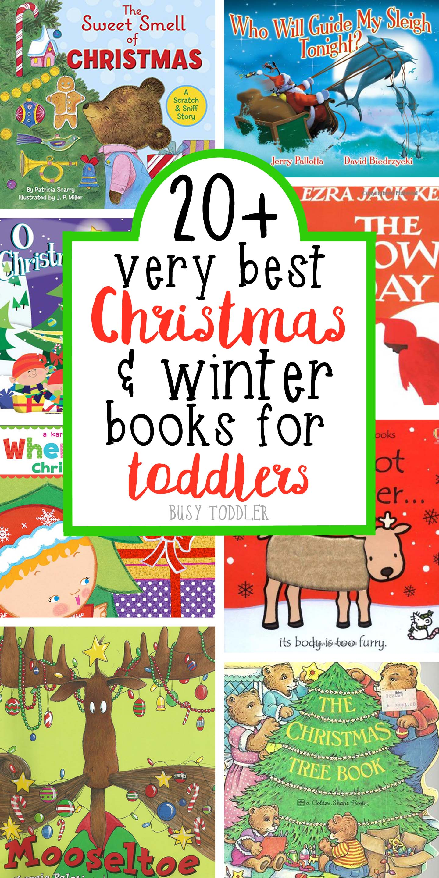 BEST CHRISTMAS BOOKS FOR TODDLERS: Check out this list of 20+ Christmas Books; winter books for toddlers; holiday books for toddlers