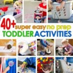 40+ Super Easy Toddler Activities
