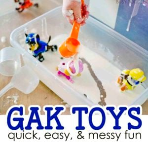 GAK TOYS: A fun silly activity that toddlers will love. A fun sensory activity that's quick and easy to set up. A great indoor activity for toddlers and preschoolers.