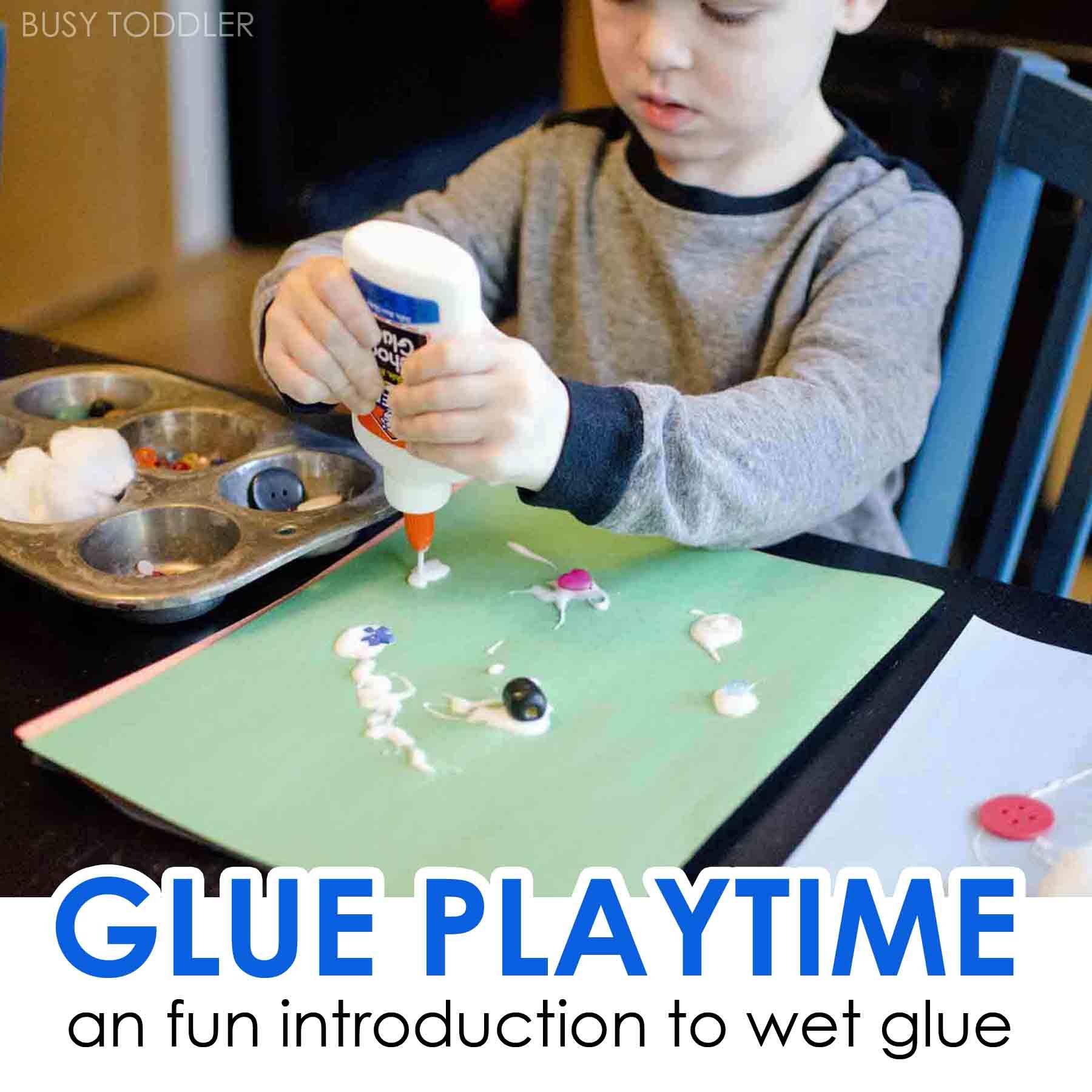 Glue Playtime Activity