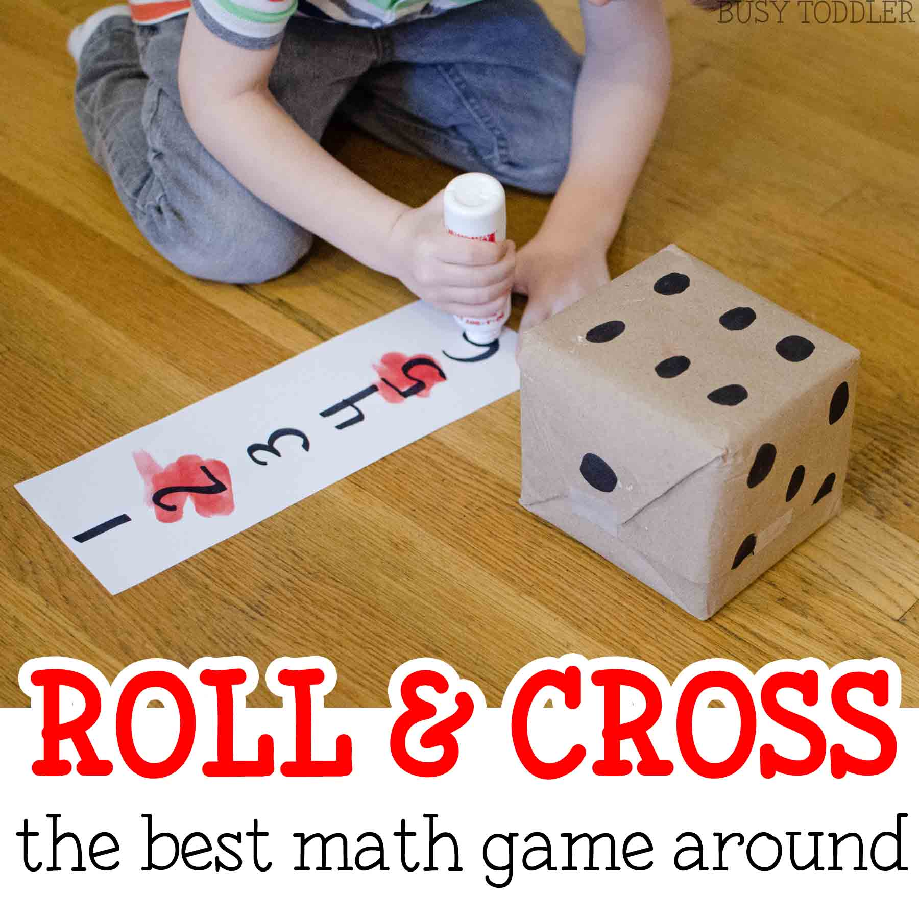 Roll & Cross Math Game Busy Toddler