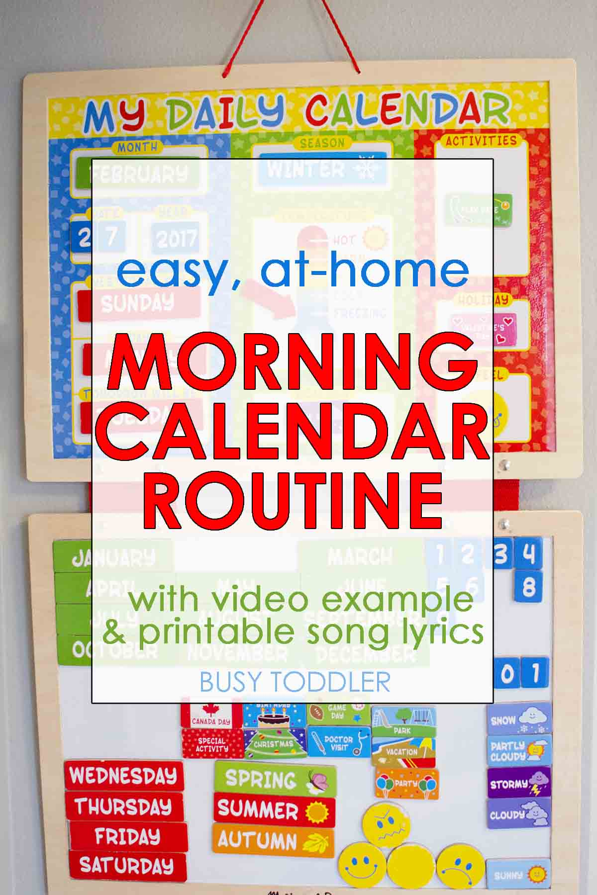 MORNING CALENDAR ROUTINE FOR TODDLERS: Check out this post and video sharing a morning calendar for at home use; a great way to start the day with toddlers and preschoolers; opening a homeschool day
