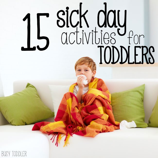 Sick Day Activities for Toddlers
