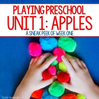 PLAYING PRESCHOOL UNIT 1: Have a sneak peek of the Playing Preschool Homeschool Preschool Curriculum! This program has it all: literacy, math, science, STEM, art and sensory activities for preschoolers from Busy Toddler
