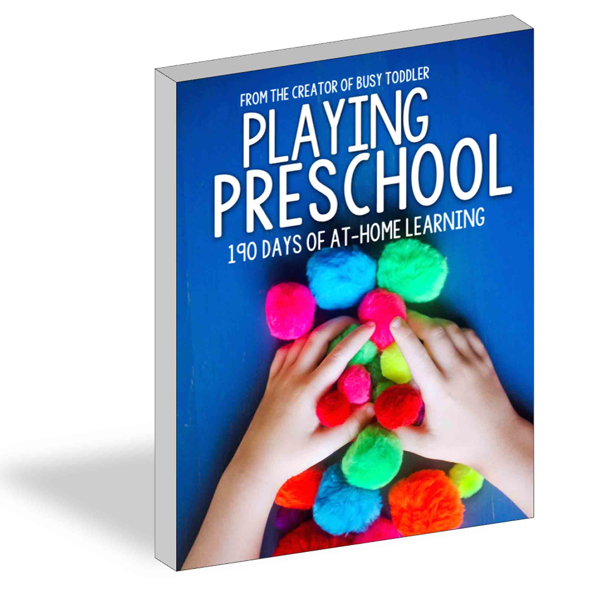 HOMESCHOOL PRESCHOOL CURRICULUM: Meet Playing Preschool - 190 days of at-home learning for preschoolers; easy activities for preschoolers; home preschool program; alphabet activities; quick and easy learning activities from Busy Toddler