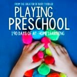 Homeschool Preschool: The Playing Preschool Program