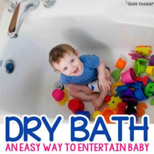 Dry Bath: Quick Baby Activity