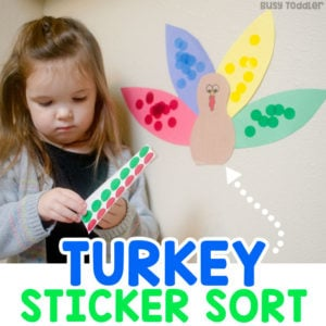 TURKEY STICKER SORT: An easy Thanksgiving activity for toddlers; a Thanksgiving math activity; math activity for toddlers; fine motor skills activity; dot stickers activity; quick and easy toddler activity from Busy Toddler